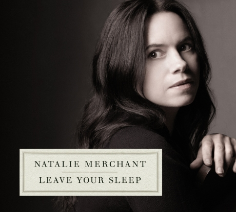 Natalie-Merchant-Leave-Your-Sleep