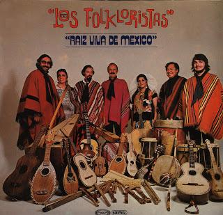 Los Folkloristas 1979 - Raíz viva de México