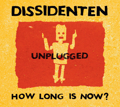 dissidenten_how_long_is_now_big_38115